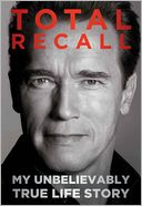 Total Recall by Arnold Schwarzenegger: Book Cover