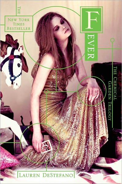 Fever (Chemical Garden Series #2)