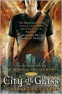 City of Glass (The Mortal Instruments Series #3) by Cassandra Clare: Book Cover