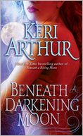 Beneath a Darkening Moon by Keri Arthur: NOOK Book Cover