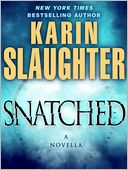 Snatched by Karin Slaughter: NOOK Book Cover