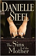 The Sins of the Mother by Danielle Steel: NOOK Book Cover