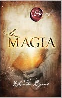 La magia by Rhonda Byrne: NOOK Book Cover