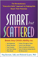 download Smart but Scattered : The Revolutionary ''Executive Skills'' Approach to Helping Kids Reach Their Potential book