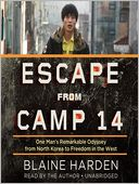 Escape from Camp 14 by Blaine Harden: Audio Book Cover