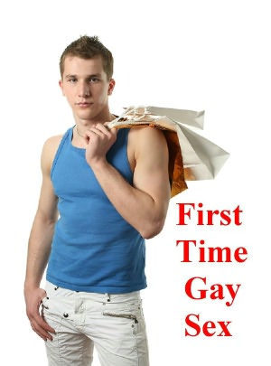 First Time Gay Sex: Coming of Age First Time Gay Sex Stories - (Coming
