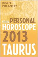 download taurus 2013 : your personal horoscope