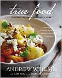 True Food by Andrew Weil: Book Cover