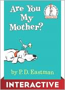 Are You My Mother? by P. D. Eastman: NOOK Kids Read and Play Cover