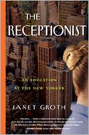 download The Receptionist : An Education at The New Yorker book