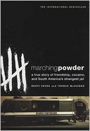 Marching Powder by Thomas McFadden: NOOK Book Cover
