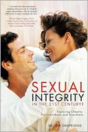 download Sexual Integrity in the 21st Century? : Exploring Chastity. For Individuals and Guardians book