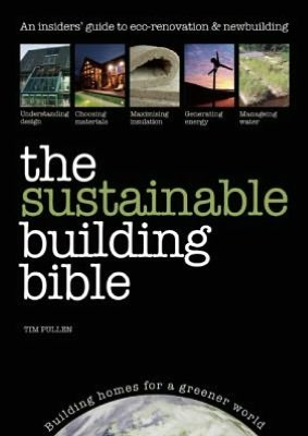 The Sustainable Building Bible