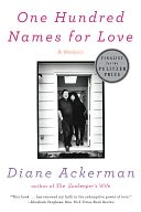 One Hundred Names for Love by Diane Ackerman: Book Cover