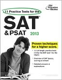 11 Practice Tests for the SAT and PSAT, 2013 Edition by Princeton Review: Book Cover