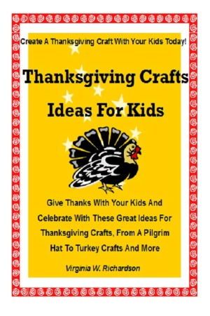 Thanksgiving Craft Ideas Kids on Noble   Thanksgiving Crafts Ideas For Kids  Give Thanks With Your Kids