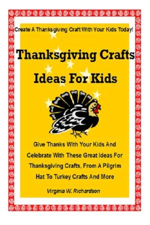 Thanksgiving Craft Ideas Kids on Noble   Thanksgiving Crafts Ideas For Kids  Give Thanks With Your Kids