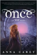 Once (Eve Trilogy Series #2) by Anna Carey: Book Cover