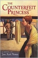 The Counterfeit Princess by Jane Resh Thomas: Book Cover