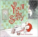 You'll Be Sorry by Joshua Schneider: Book Cover