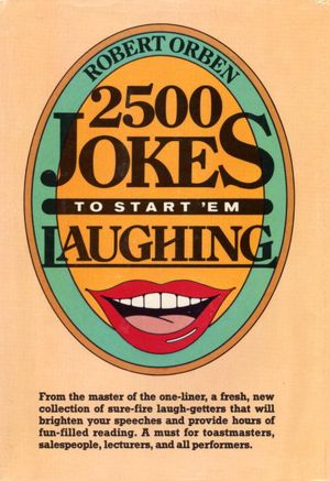 Two Thousand Five Hundred Jokes to Start 'em Laughing