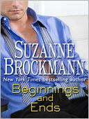 Beginnings and Ends (Short Story) by Suzanne Brockmann: NOOK Book Cover