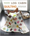 download Modern Log Cabin Quilting : 25 Simple Quilts and Patchwork Projects book