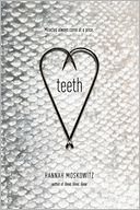Teeth by Hannah Moskowitz: Book Cover