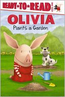Olivia Plants a Garden (Ready-to-Read Series Level 1) by Emily Sollinger: NOOK Kids Read to Me Cover