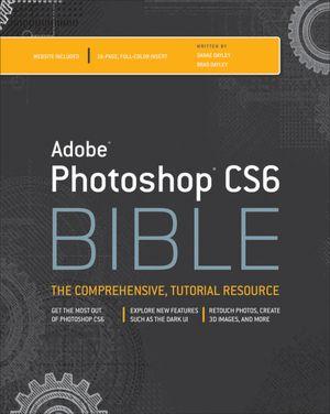 Books online free no download Adobe Photoshop CS6 Bible