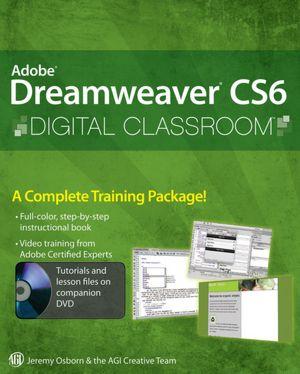 Best books to download for free on kindle Adobe Dreamweaver CS6 Digital Classroom DJVU PDB 9781118124093 by Jeremy Osborn (English literature)