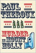 Murder in Mount Holly by Paul Theroux: Book Cover