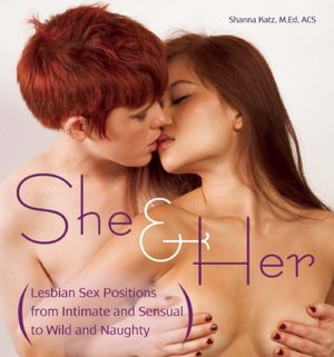 BARNES & NOBLE | She and Her: Lesbian Sex Positions fro