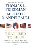 That Used to Be Us by Thomas L. Friedman: Book Cover