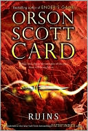 Ruins by Orson Scott Card: Book Cover