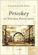 download Petoskey, Michigan in Vintage Postcards (Postcard History Series) book