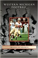 download Western Michigan Football (Images of Sports Series) book