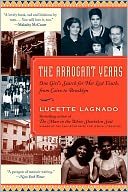The Arrogant Years by Lucette Lagnado: Book Cover