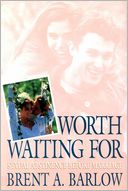 download Worth Waiting For book