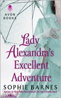 Lady Alexandra's Excellent Adventure by Sophie Barnes: NOOK Book Cover