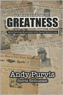 download Remembered Greatness book