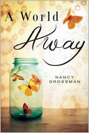 A World Away by Nancy Grossman: Book Cover