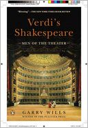 Verdi's Shakespeare by Garry Wills: Book Cover