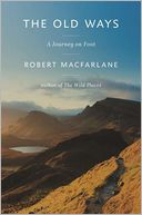 The Old Ways by Robert Macfarlane: Book Cover
