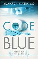 Code Blue (Prescription for Trouble Series #1)