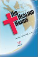 His Healing Hands by Warren Frankel: NOOK Book Cover