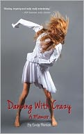 Dancing With Crazy by Emily Pearson: NOOK Book Cover