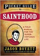 Pocket Guide to Sainthood by Jason Boyett: NOOK Book Cover