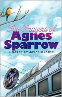 The Prayers of Agnes Sparrow (Bright's Pond Series)