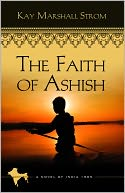 The Faith of Ashish: Blessings in India Book #1